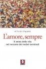 L'Amore, Sempre (eBook) Attilio Stajano