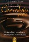 L'Anima del Cioccolato Puro David Wolfe Shazzie