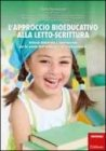 L'Approccio Bioeducativo alla LettoScrittura