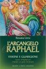 L'Arcangelo Raphael (eBook) Rosana Liera