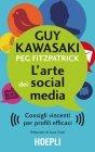 L'Arte dei Social Media - eBook Guy Kawasaki, Peg Fitzpatrick