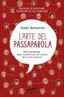 L'Arte del Passaparola (eBook) Andy Sernovitz