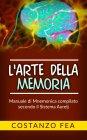 L'Arte della Memoria eBook Costanzo Fea
