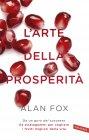 L'Arte della Prosperità - eBook Alan Fox