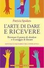 L'Arte di Dare e Ricevere (eBook) Patricia Spadaro