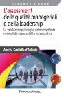 L'Assessment delle Qualità Manageriali e della Leadership (eBook) Andrea Castiello d'Antonio