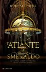 L'Atlante di Smeraldo (eBook) John Stephens