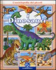 L'Enciclopedia dei Piccoli: I Dinosauri Emilie Beaumont Nathalie Belineau