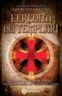 L'Eredit� dei Templari (eBook)