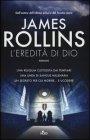 L'Eredità di Dio - James Rollins