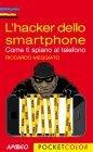 L'Hacker dello Smartphone - eBook Riccardo Meggiato