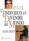 L'Individuo e il Divenire del Mondo - eBook Julius Evola