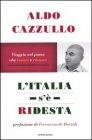 L'Italia s'è Ridesta - Aldo Cazzullo