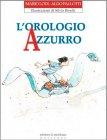 L'Orologio Azzurro Mario Lodi, Aldo Pallotti