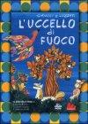 L'uccello di fuoco - Giulio Gianini, Emanuele Luzzati