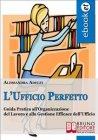 L'Ufficio Perfetto (eBook) Alessandra Adelfi