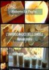L'Universo Magico delle Candele (eBook) Roberto La Paglia