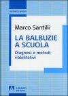La Balbuzie A Scuola - Marco Santilli