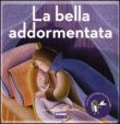 La Bella Addormentata Paola Parazzoli Laura Barella