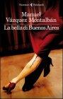 La Bella di Buenos Aires - Manuel Vázquez Montalbán