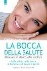 La Bocca della Salute (eBook) Francesco Santi