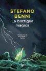 La Bottiglia Magica - Stefano Benni, Luca Ralli, Tambe