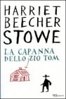 La Capanna dello Zio Tom Harriet Beecher Stowe