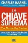 La Chiave Suprema (eBook) Charles F. Haanel