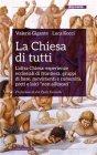 La Chiesa di Tutti (eBook) Luca Kocci, Valerio Gigante