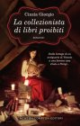 La Collezionista di Libri Proibiti - Cinzia Giorgio