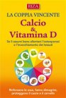 La Coppia Vincente: Calcio e Vitamina D - eBook Istituto Riza di Medicina Psicosomatica