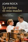 La Cucina di Mia Madre (eBook) Joan Roca