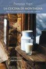 La Cucina di Montagna (eBook) Francesca Negri