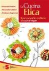 La Cucina Etica (eBook) Emanuela Barbero, Alessandro Cattelan, Annalaura Sagramora