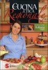 La Cucina etica regionale - Nives Arosio