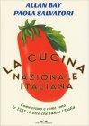 La Cucina Nazionale Italiana Paola Salvatori e Allan Bay