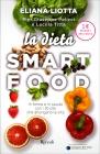 La Dieta Smartfood Lucilla Titta Pier Giuseppe Pelicci Eliana Liotta