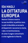 La Dittatura Europea - Ida Magli