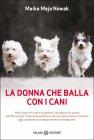 La Donna che Balla con i Cani (eBook) Maike Maja Nowak
