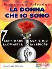 La Donna che Io Sono (eBook) Francesca Salvador