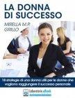 La Donna di Successo (eBook) Mirella Grillo