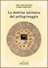 La Dottrina Iniziatica del Pellegrinaggio