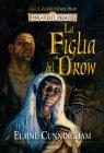 Luci e Ombre - Vol. 1: La Figlia del Drow