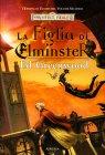 L'Epopea di Elminster - Vol. 2: La Figlia di Elminster Ed Greenwood