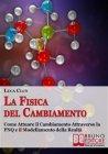 La Fisica del Cambiamento (eBook) Luca Clun