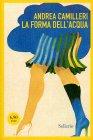 La Forma dell'acqua - Le Indagini di Montalbano Vol. 1 Andrea Camilleri