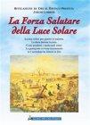 La Forza Salutare della Luce Solare (eBook) Jakob Lorber