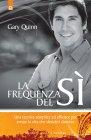 La Frequenza del Sì (eBook) Gary Quinn