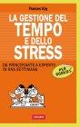 La Gestione del Tempo e dello Stress per Rookies (eBook) Frances Kay