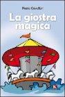 La Giostra Magica Paola Cavallari
